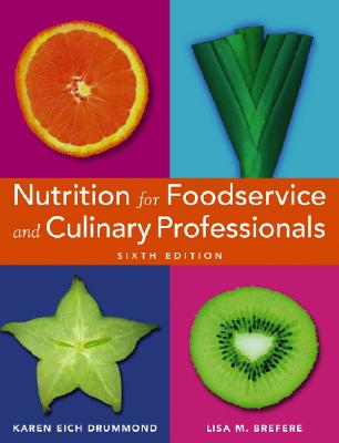 Image for Nutrition for Foodservice and Culinary Professionals