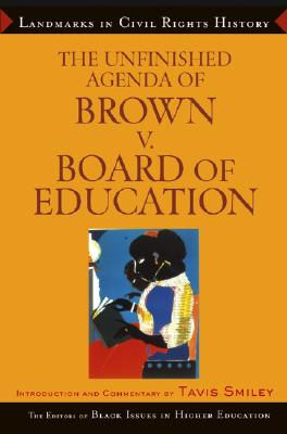 Image for UNFINISHED AGENDA OF BROWN V. BOARD OF EDUCATION LANDMARKS IN CIVIL RIGHTS HISTORY