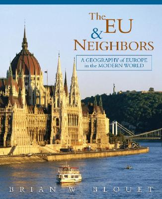 Image for The EU and Neighbors: A Geography of Europe in the Modern World