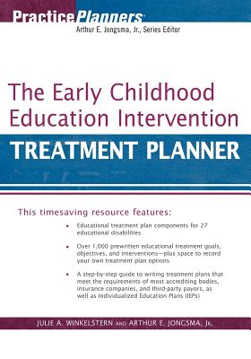The Early Childhood Education Intervention Treatment Planner, Jongsma Jr., Arthur E.; Winkelstern, Julie A.