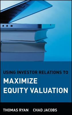 Image for Using Investor Relations to Maximize Equity Valuation