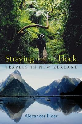 Image for Straying from the Flock: Travels in New Zealand