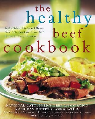 Image for HEALTHY BEEF COOKBOOK: STEAKS, SALADS, STIR-FRY, AND MORE--OVER 130 LUSCIOU