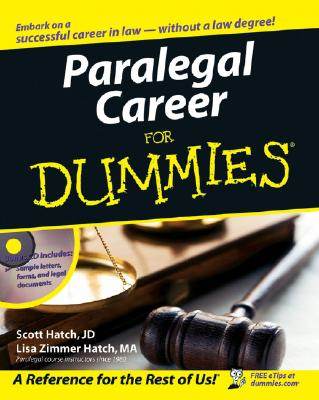 Paralegal Career For Dummies, Scott Hatch; Lisa Hatch