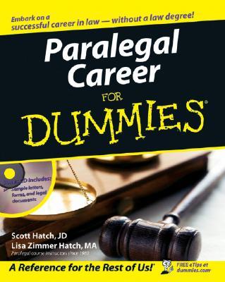 Paralegal Career For Dummies, Scott Hatch; Lisa Hatch