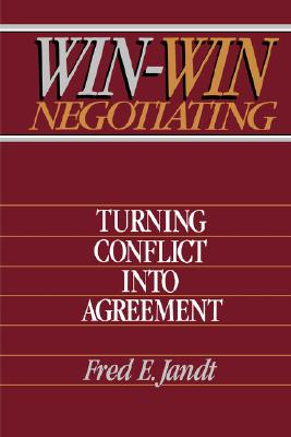 Image for Win-Win Negotiating: Turning Conflict Into Agreement