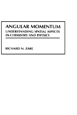 Image for Angular Momentum: Understanding Spatial Aspects in Chemistry and Physics