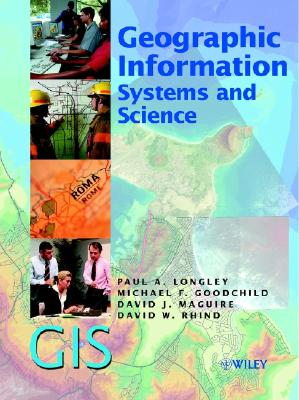 Image for Geographic Information Systems and Science