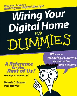 Image for Wiring Your Digital Home For Dummies (For Dummies (Home & Garden))