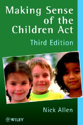 Image for Making Sense of the Children's Act, 3rd Edition