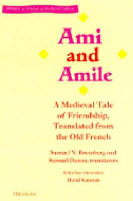Image for Ami and Amile: A Medieval Tale of Friendship