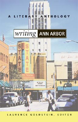 Image for Writing Ann Arbor: A Literary Anthology