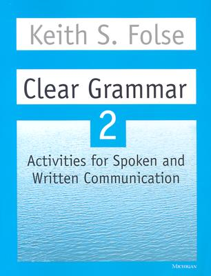 Image for Clear Grammar 2: Activities for Spoken and Written Communication (Student Book)
