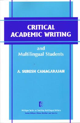 Image for Critical Academic Writing and Multilingual Students