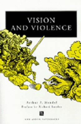 Image for Vision and Violence (Ann Arbor Paperbacks)