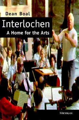 Image for Interlochen: A Home for the Arts