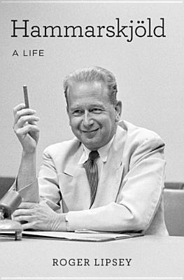 Hammarskjold: A Life, Lipsey, Roger