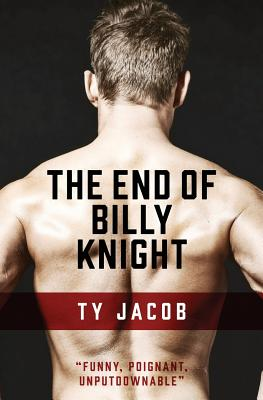 The End of Billy Knight: A novel, Jacob, Ty