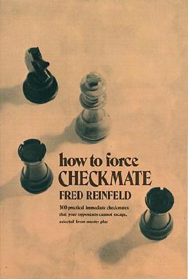 Image for How to Force Checkmate