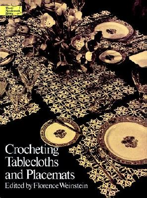 Image for Crocheting Tablecloths and Placemats (Dover Needlework)