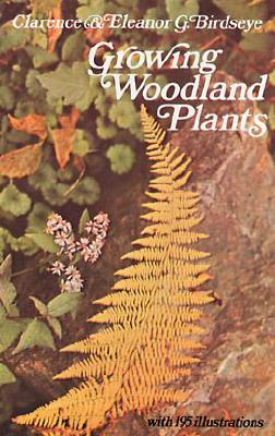 Image for GROWING WOODLAND PLANTS