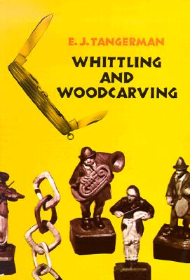 Image for WHITTLING AND WOODCARVING