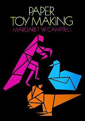 Image for Paper Toy Making (Dover Novelty Books & Popular Recreations)