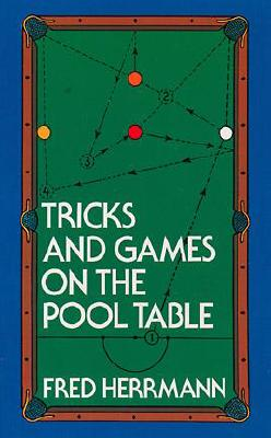 Image for Tricks and Games on the Pool Table