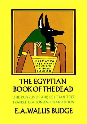 Image for The Book of the Dead: The Papyrus of Ani in the British Museum