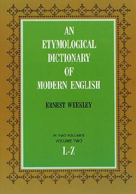 Image for Etymological Dictionary of Modern English (L-Z) (Dover Language Guides)