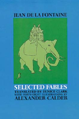 Selected Fables of Jean de la Fontaine