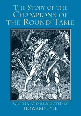 The Story of the Champions of the Round Table, Pyle, Howard