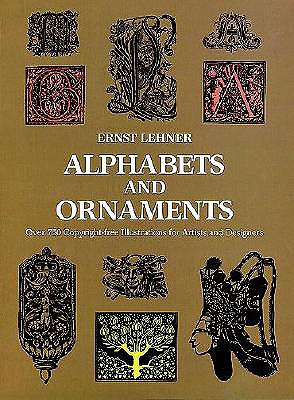 Alphabets and Ornaments (Picture Archives), Ernest Lehner