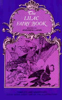 The Lilac Fairy Book, Andrew Lang