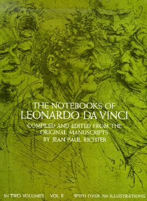 The Notebooks of Leonardo Da Vinci (Volume 2), Leonardo da Vinci