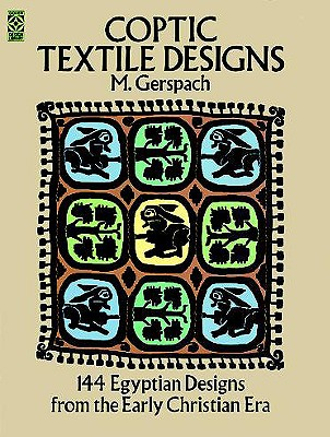 Image for Coptic Textile Designs: 144 Egyptian Designs from the Early Christian Era (Dover Pictorial Archives)