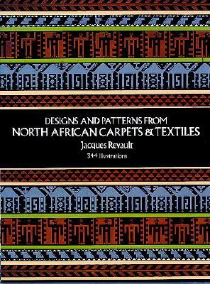 Image for Designs and Patterns from North African Carpets and Textiles (Dover Pictorial Archive Series)