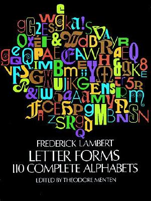 Image for Letter Forms: 110 Complete Alphabets (Dover Pictorial Archive)