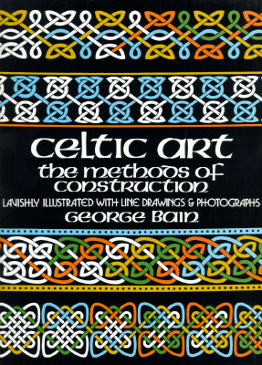 Image for Celtic Art: The Methods of Construction