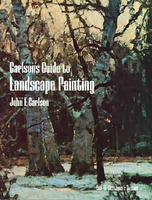 Carlson's Guide to Landscape Painting, John F. Carlson