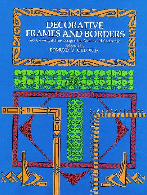 Image for Decorative Frames and Borders (Dover Pictorial Archive)