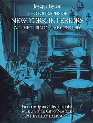 Image for Photographs of New York Interiors at the Turn of the Century (Dover Architecture)
