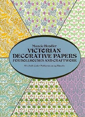 Image for Victorian Dollhouse Wallpaper: Six Full-Color Patterns To Decorate Six Rooms