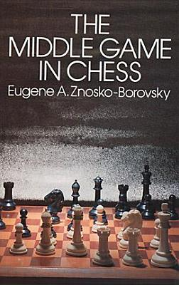Image for The Middle Game in Chess