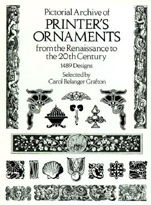 Image for Pictorial Archive of Printer's Ornaments: from the Renaissance to the 20th Century (Dover Pictorial Archive Series)