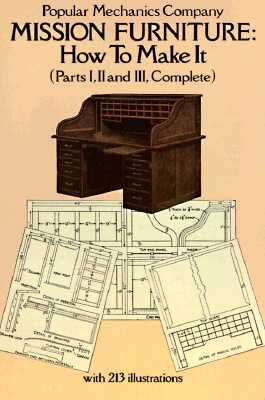 """Mission Furniture, How To Make It: Parts I, II, and III, Complete"", ""Windsor, Henry Haven"""