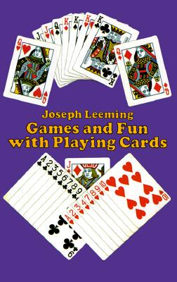 Image for Games and Fun with Playing Cards (Dover Children's Activity Books)