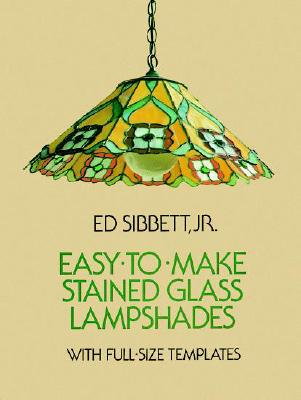 Image for Easy-to-Make Stained Glass Lampshades with Full-Size Templates