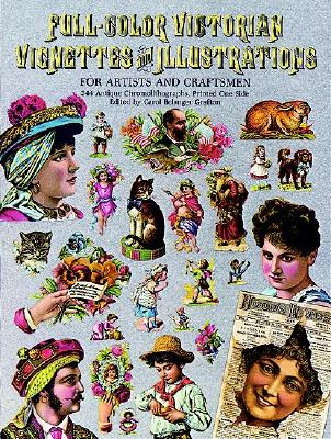 Image for Full-Color Victorian Vignettes and Illustrations for Artists and Craftsmen (Dover Pictorial Archive Series)