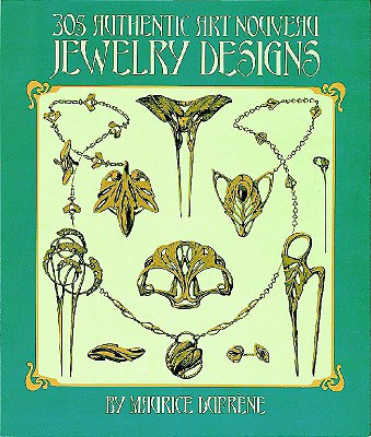 Image for 305 Authentic Art Nouveau Jewelry Designs (Dover Jewelry and Metalwork)